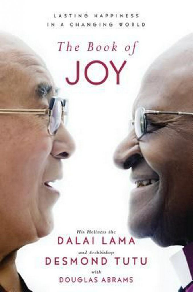 """The Book of Joy,"" Dalai Lalma, Desmond Tutu, Douglas Abrams (2016)"